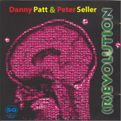 Danny Patt & Peter Seller - (R)evolution